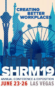 SHRM19_creatingbetterworkplaces